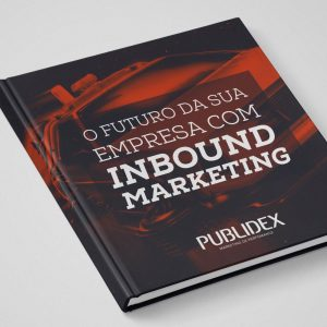E-book O futuro da sua empresa com Inbound Marketing
